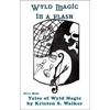 Wyld Magic in a Flash