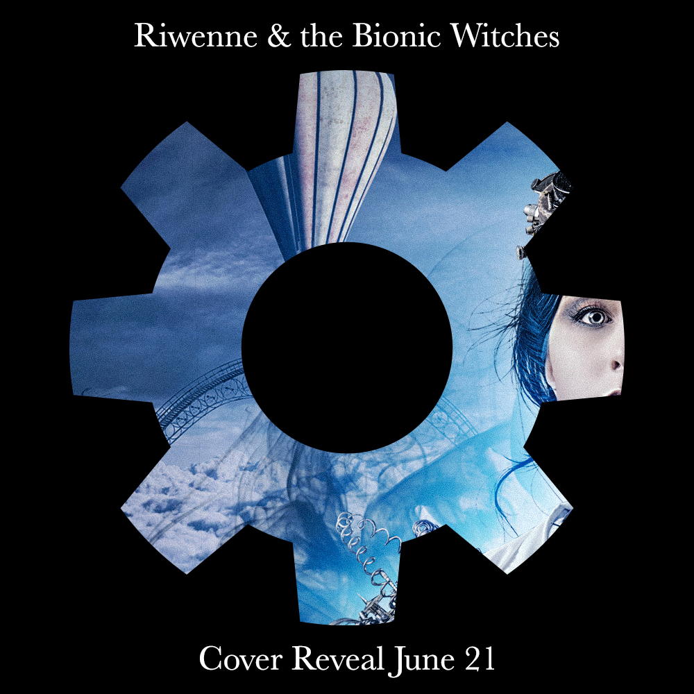 Riwenne & the Bionic Witches cover preview