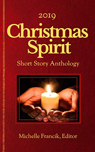 2019 Christmas Spirit Short Story Anthology