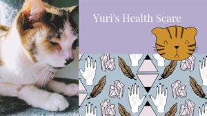 Yuri's Health Scare