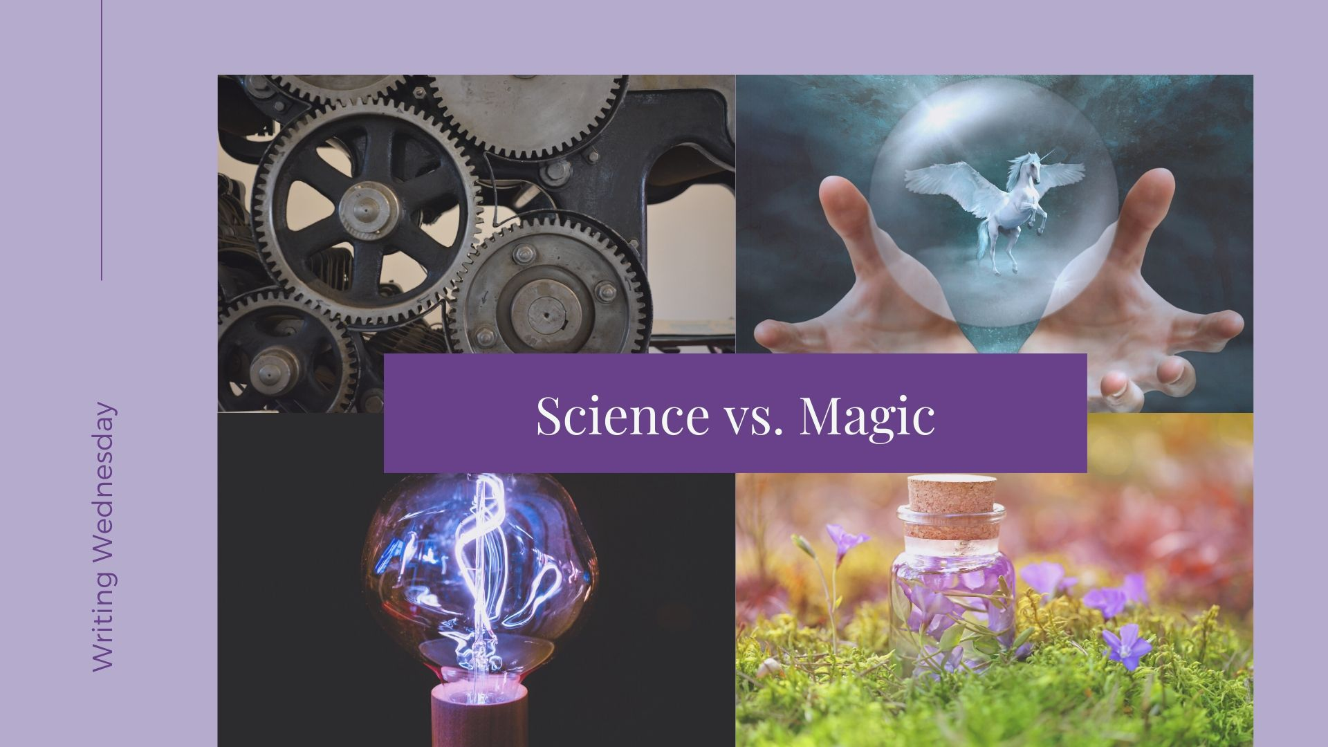 Writing Wednesday: Science vs. Magic