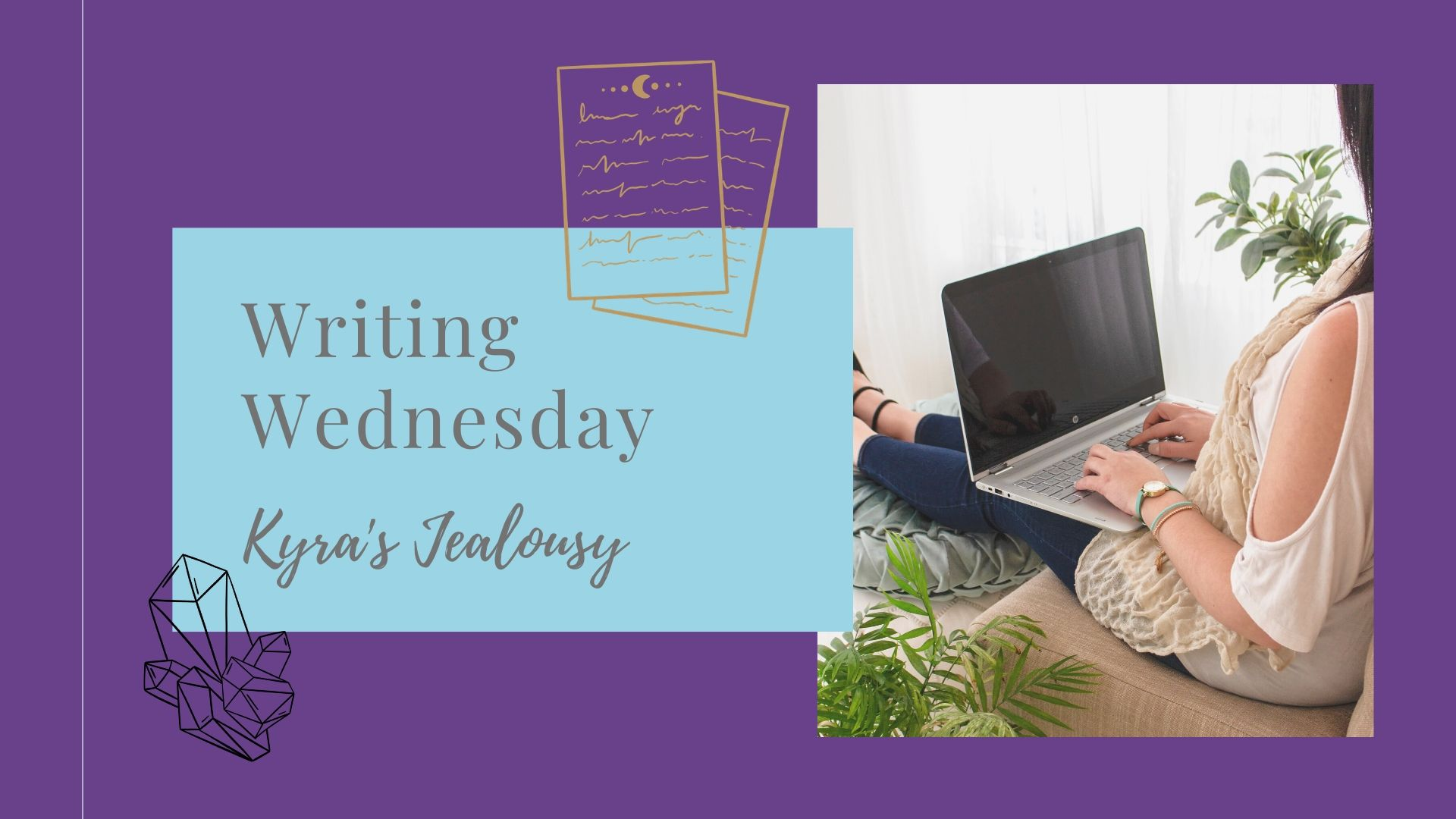 Writing Wednesday: Kyra's Jealousy