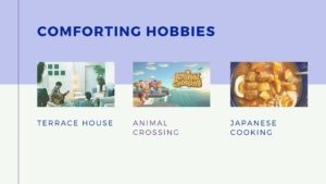 My Comfort Hobbies to Deal with the Current Stress