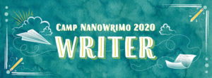 Writing Wednesday: Happy Camp Nano!