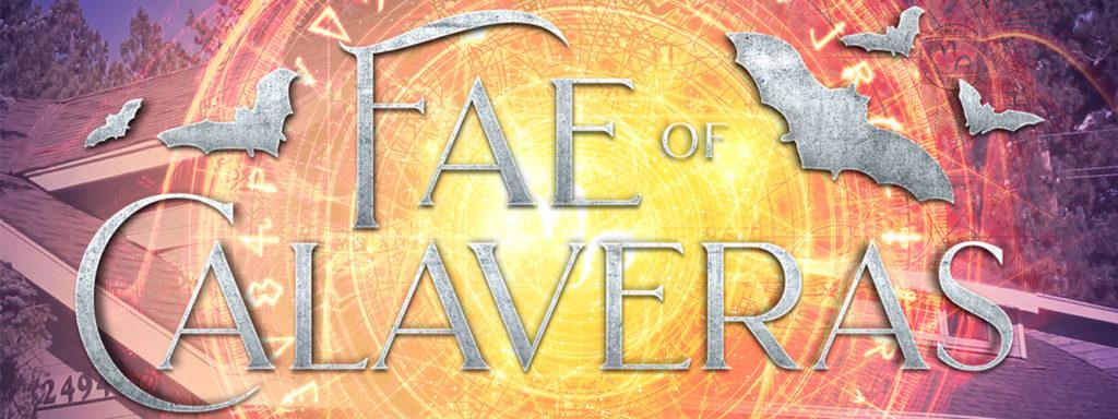 Fae of Calaveras