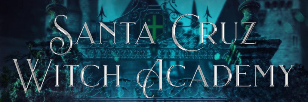 Santa Cruz Witch Academy