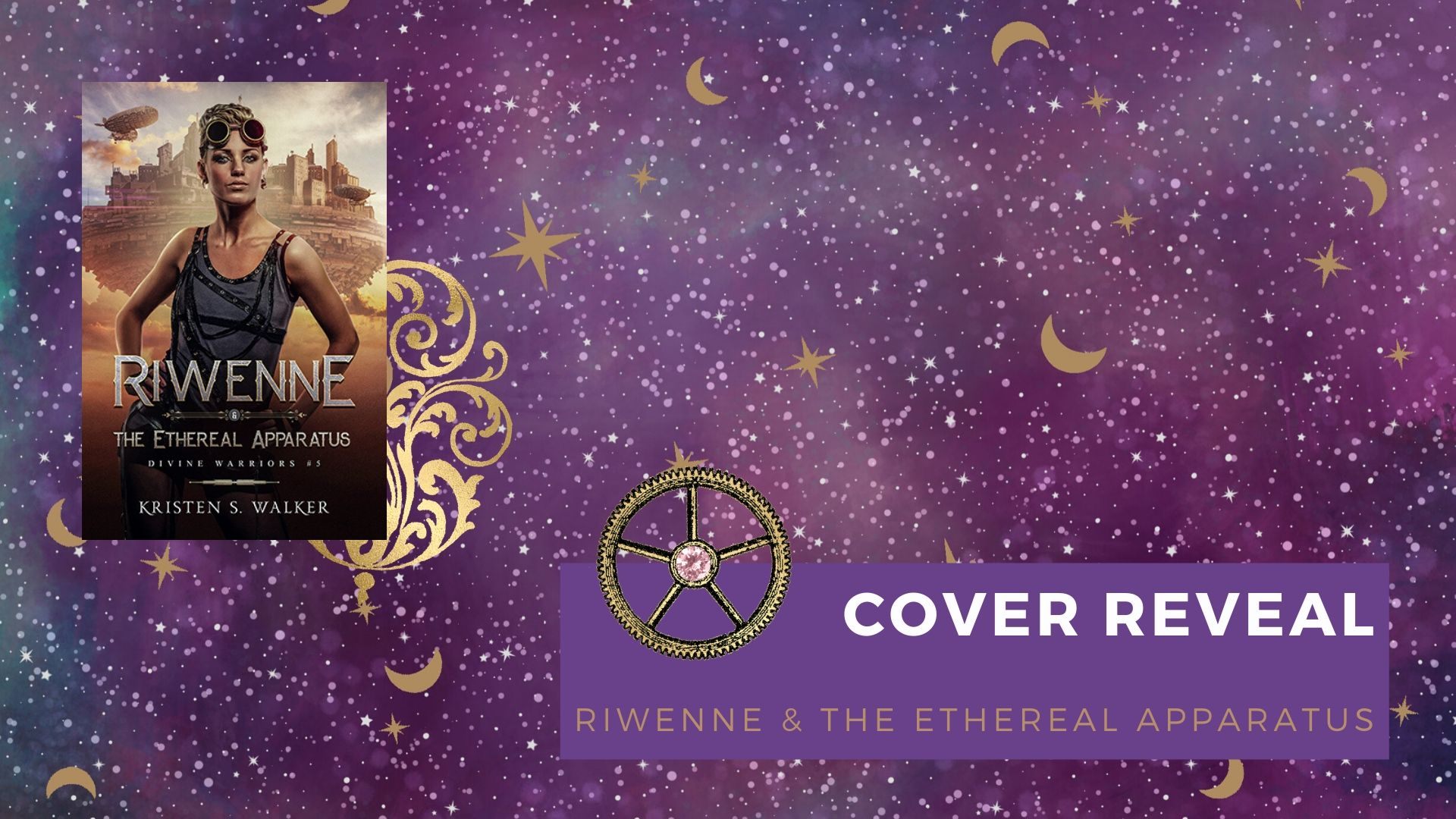 Cover Reveal: Riwenne & the Ethereal Apparatus!