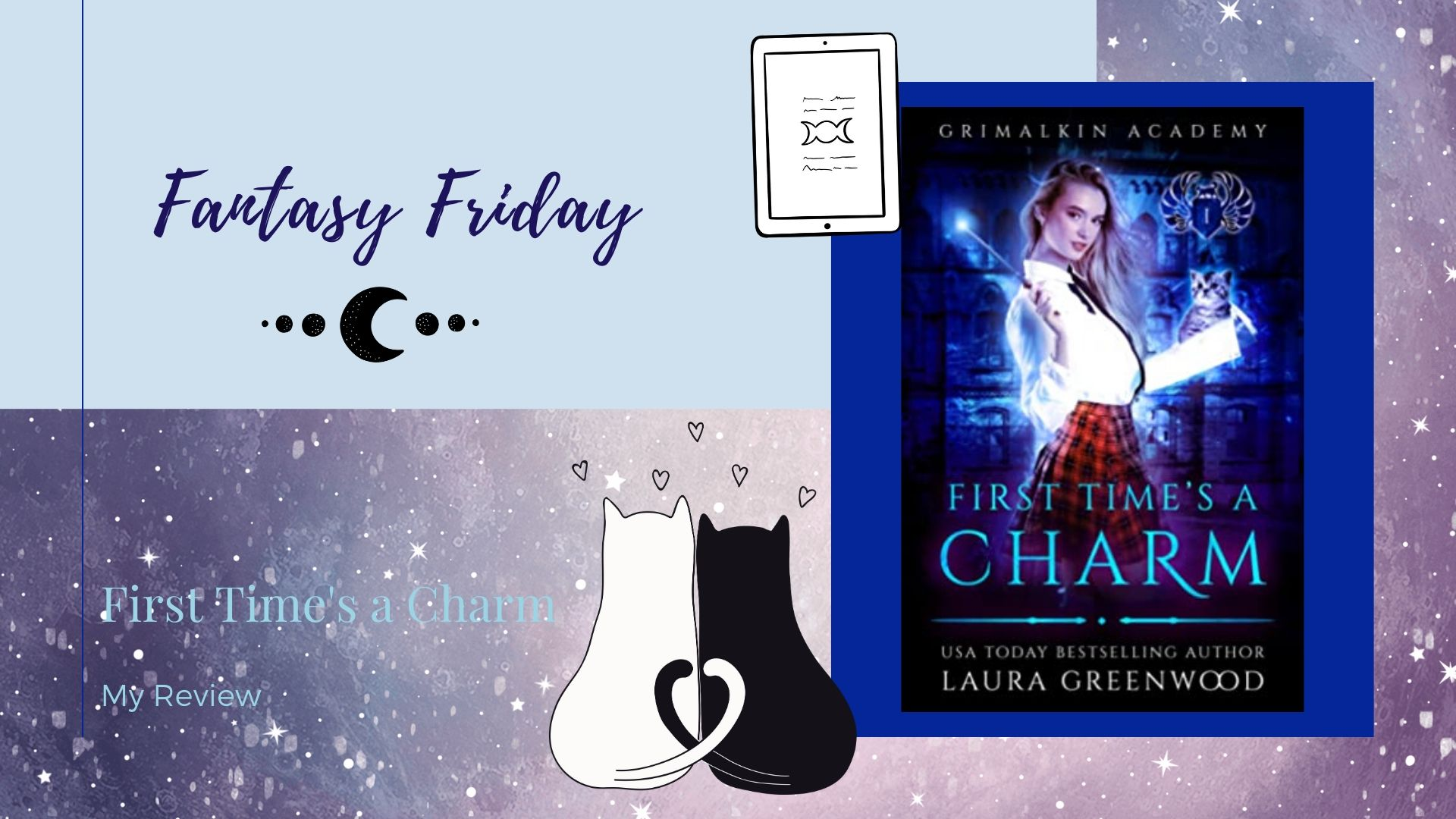 Fantasy Friday: First Time's a Charm by Laura Greenwood