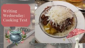Writing Wednesday: Cooking Test