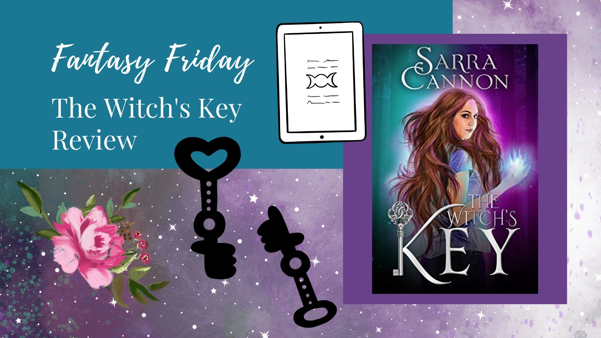 Fantasy Friday: The Witch's Key by Sarra Cannon