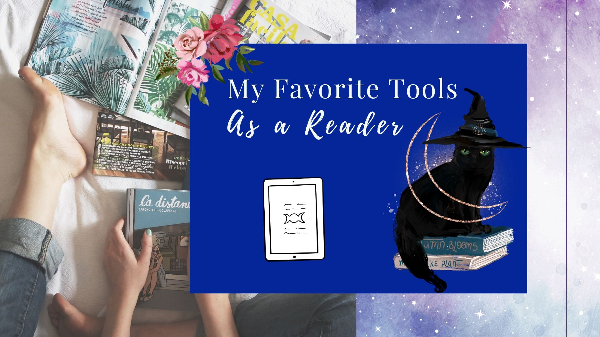 My Favorite Tools as a Reader
