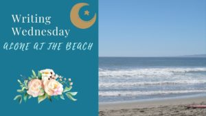 Writing Wednesday: Alone at the Beach