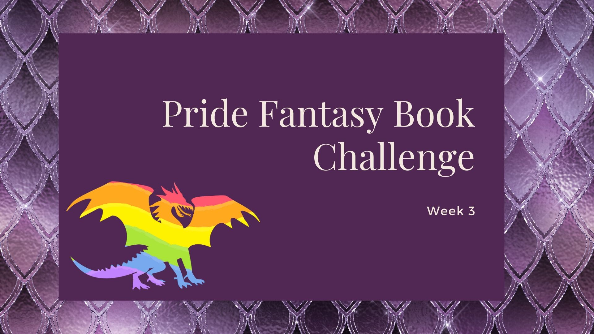 Pride Fantasy Book Challenge: Week 3