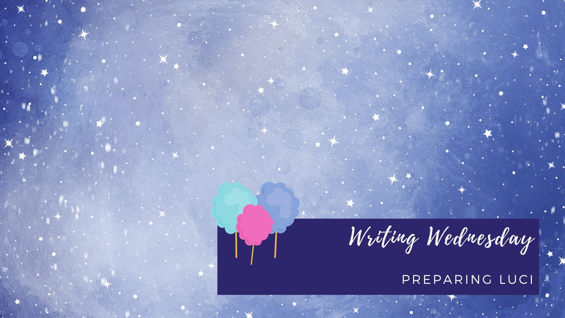 Writing Wednesday: Preparing Luci