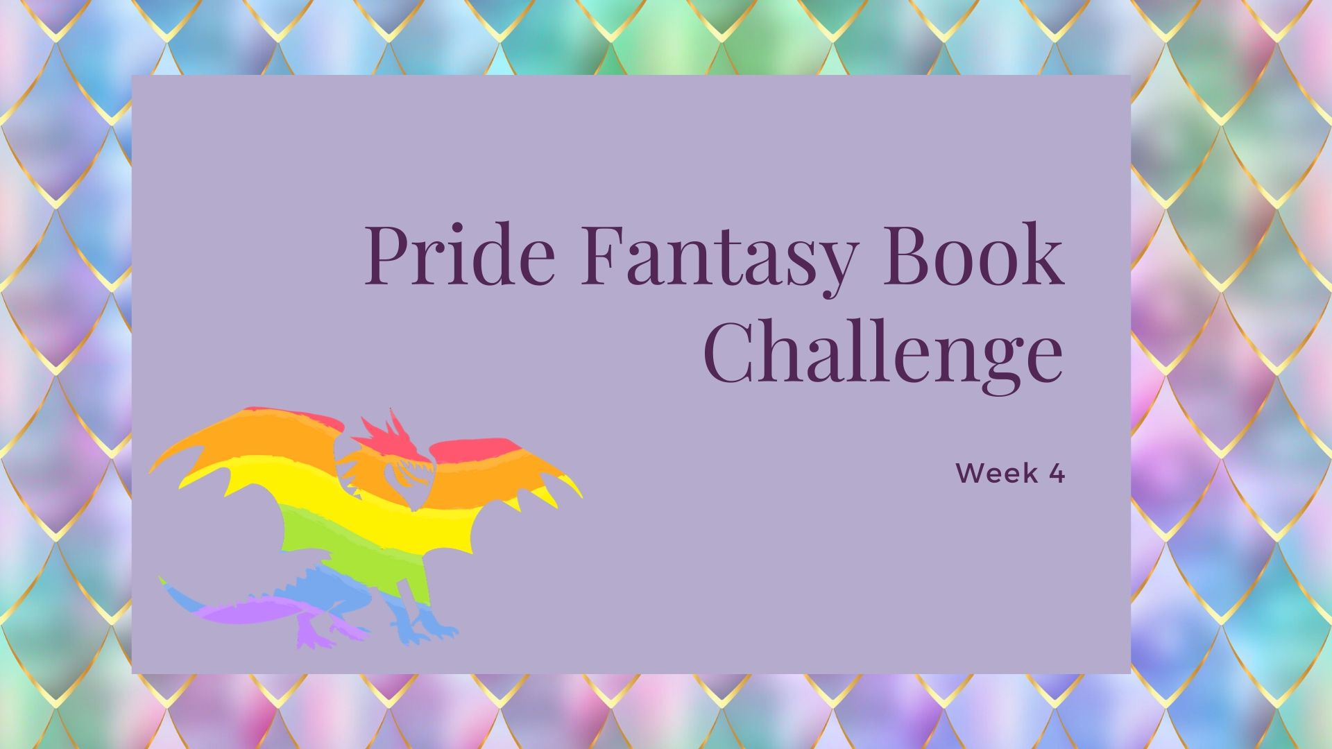 Pride Fantasy Books: Week 4