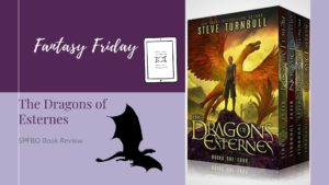 Fantasy Friday: The Dragons of Esternes by Steve Turnbull