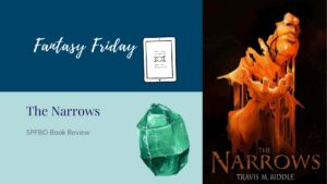 Fantasy Friday: The Narrows by Travis M. Riddle