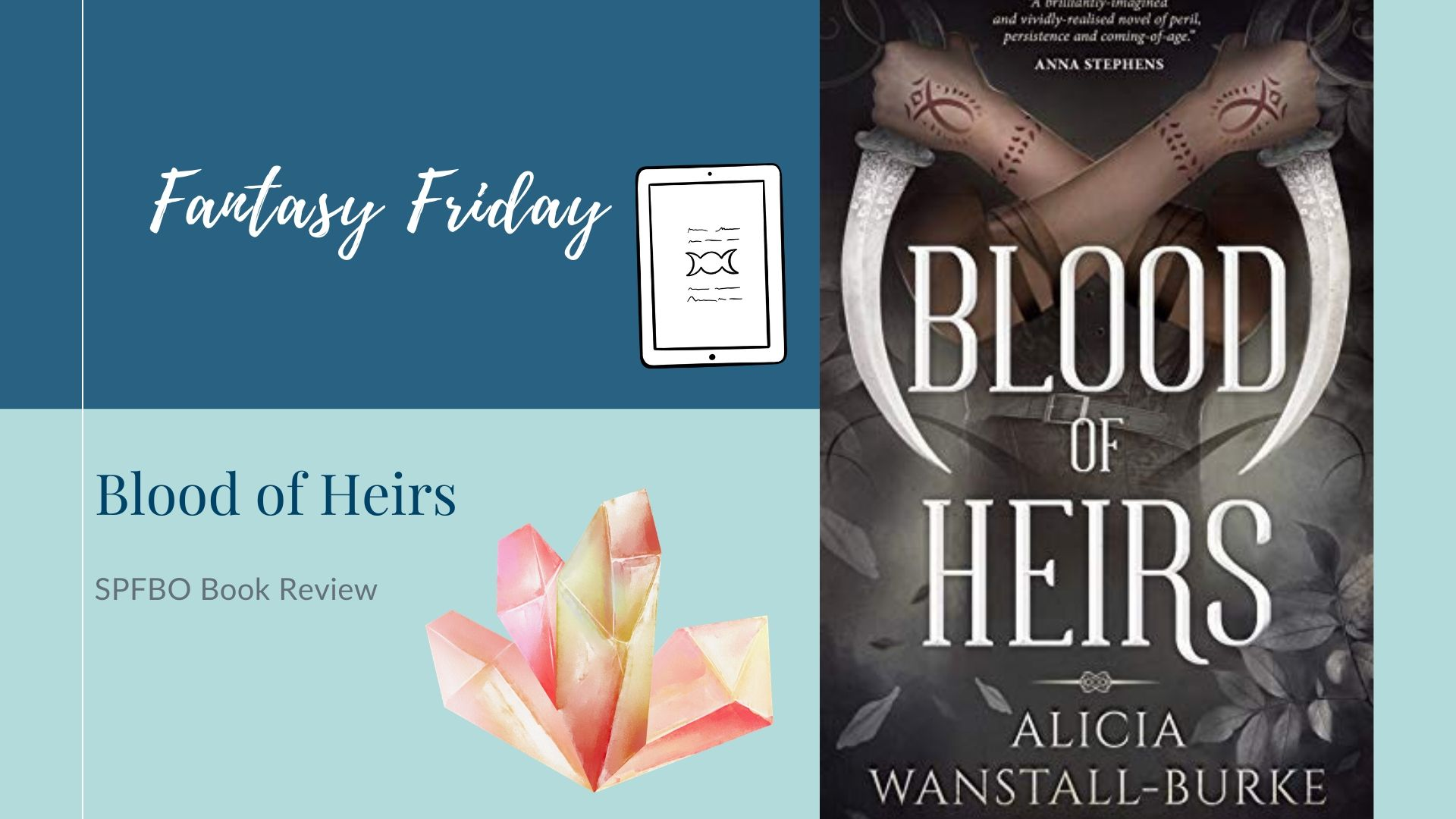 Fantasy Friday: Blood of Heirs by Alicia Wanstall-Burke