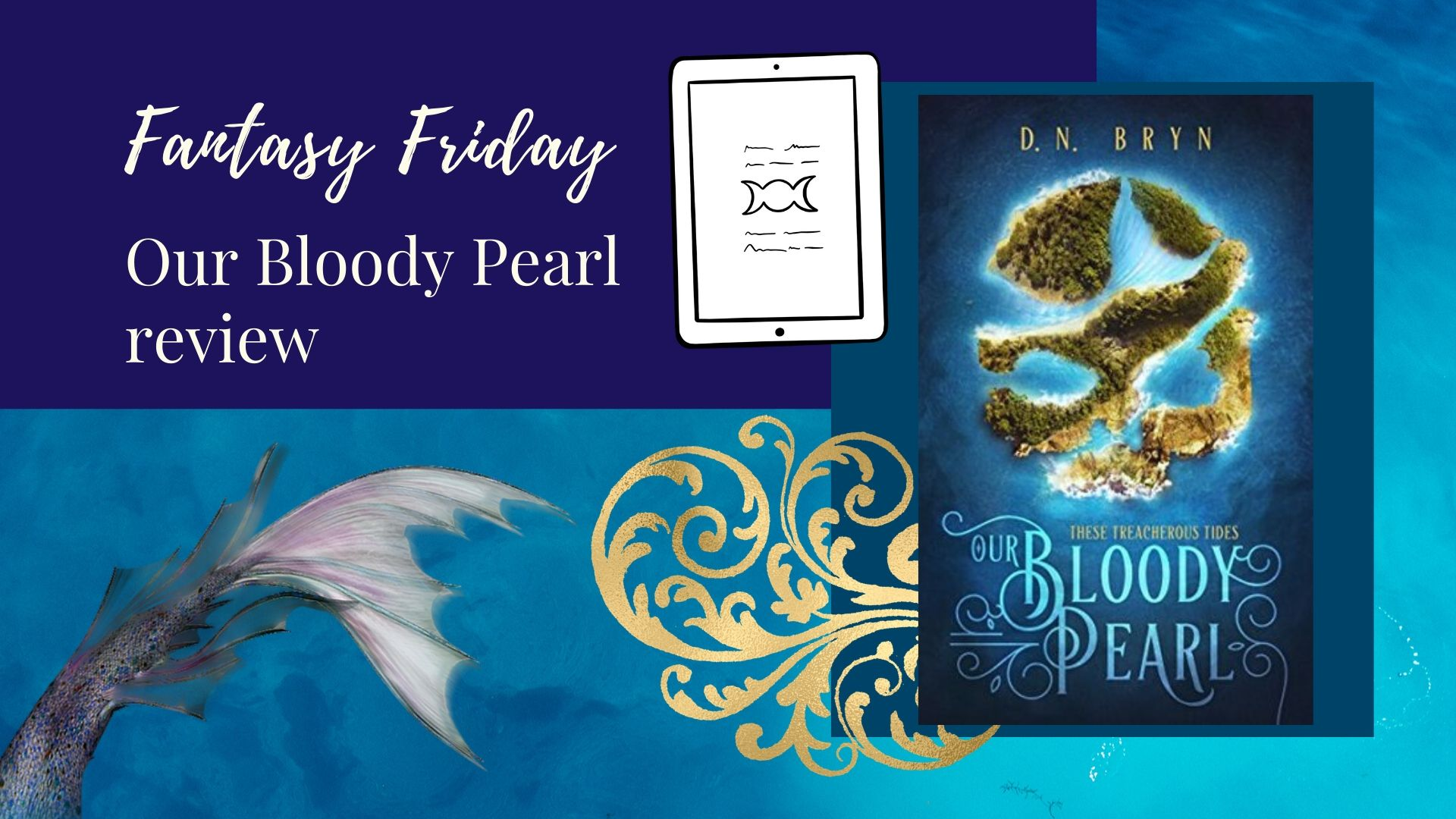 Fantasy Friday: Our Bloody Pearl by D. N. Bryn