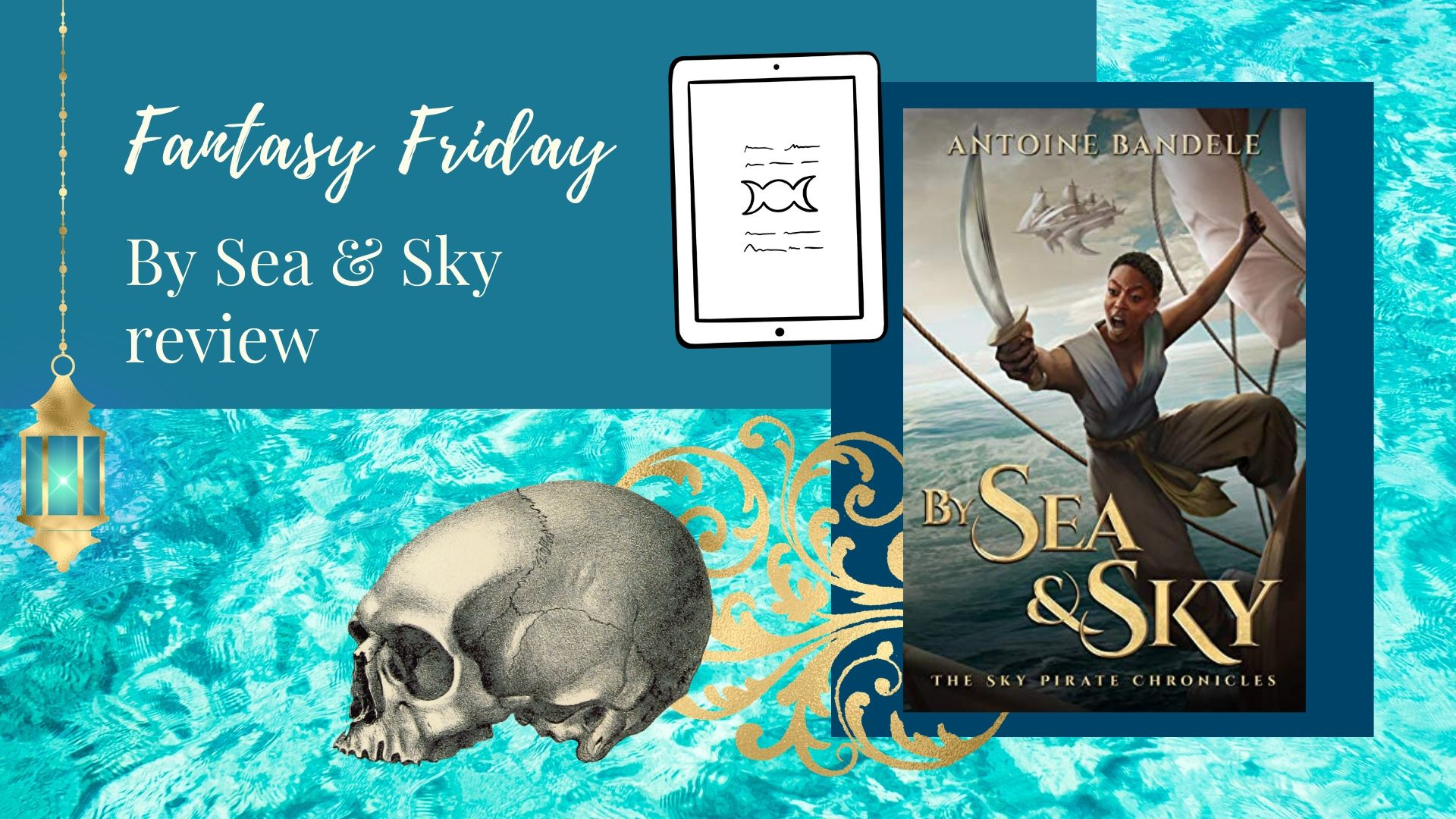 Fantasy Friday: By Sea & Sky by Antoine Bandele